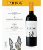 2015 Bar Dog Cabernet Sauvignon, California