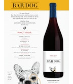 2017 Bar Dog Pinot Noir, California
