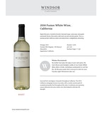 2016 Windsor Vineyards Fusion White, California