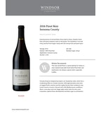 2016 Windsor Vineyards Pinot Noir, Private Reserve, Sonoma County